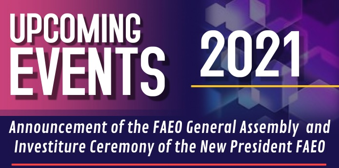 Announcement of the FAEO General Assembly  and Investiture Ceremony of the New President